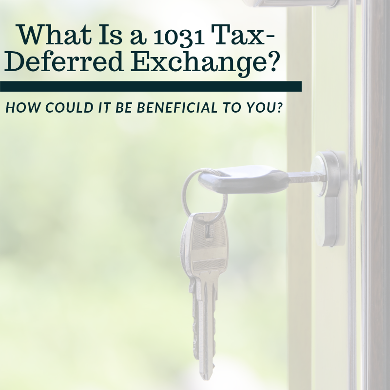 What is a 1031 Tax Deferred Exchange