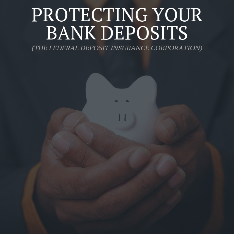 Protecting Your Bank Deposits