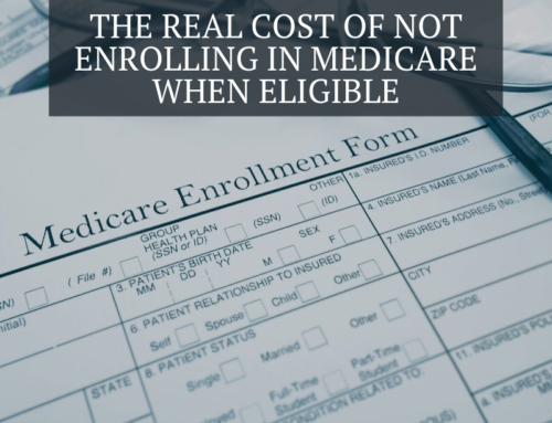 The Real Cost of Not Enrolling in Medicare When Eligible