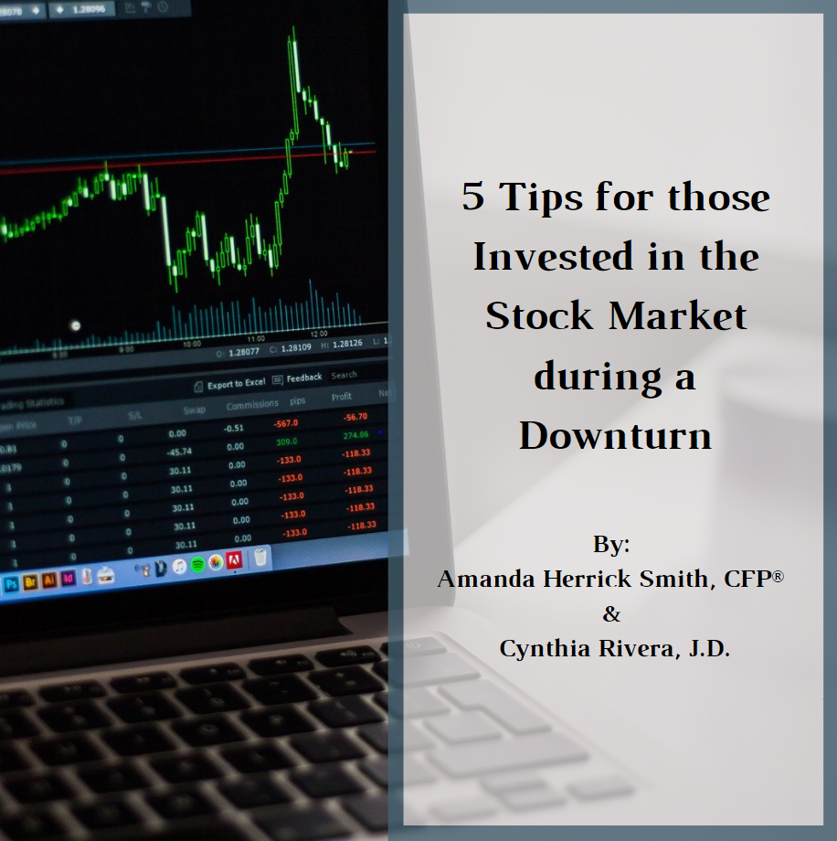 5 Tips for those Invested in the Stock Market during a Downturn