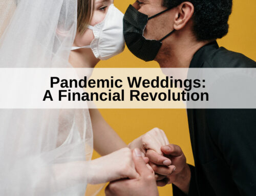 Pandemic Weddings: A Financial Revolution