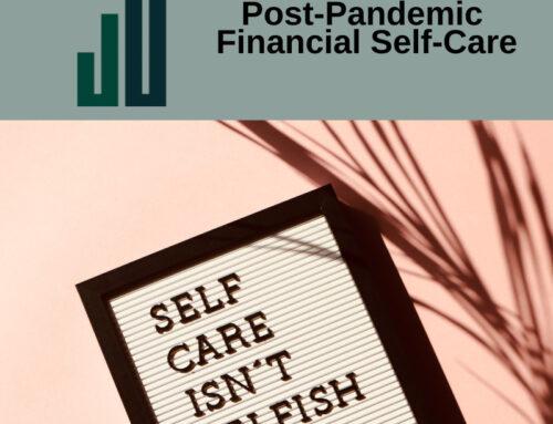 Post-Pandemic Financial Self-Care